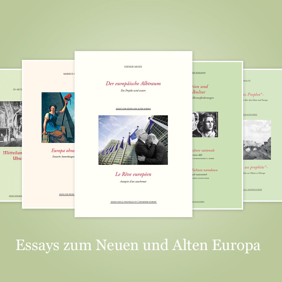 Essays zum Neuen und Alten Europa